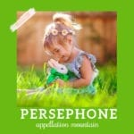 Baby Name Persephone: Stylish and Seasonal