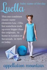Luella: Baby Name of the Day