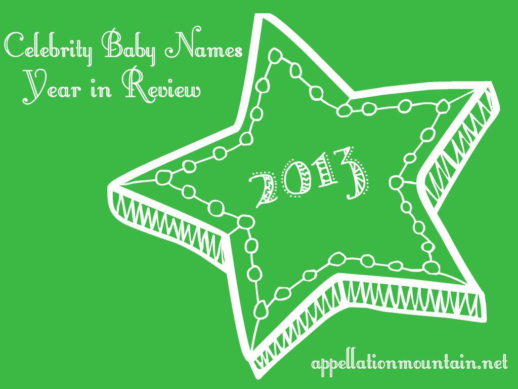 Celebrity Baby Names 2013