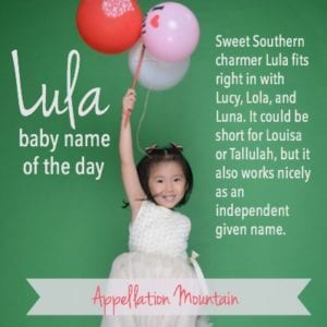 Lula: Baby Name of the Day