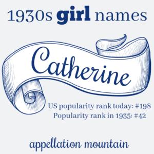 1930s Name: Catherine