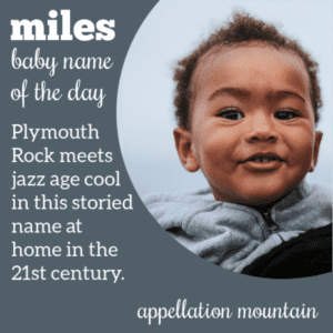 Miles: Baby Name of the Day