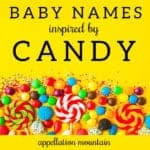 Candy Baby Names: Dulcie, Reese, Ruth