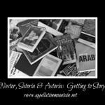 Nestor, Astoria, and Satoria: Getting to Story
