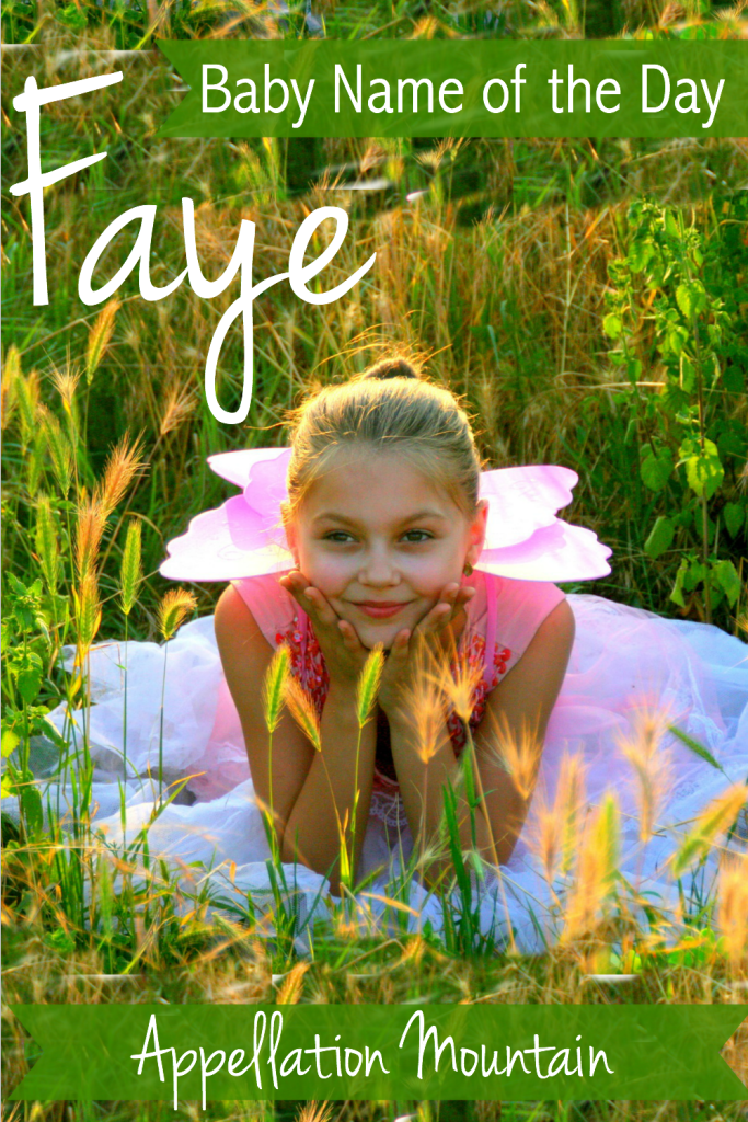 Faye: Baby Name of the Day