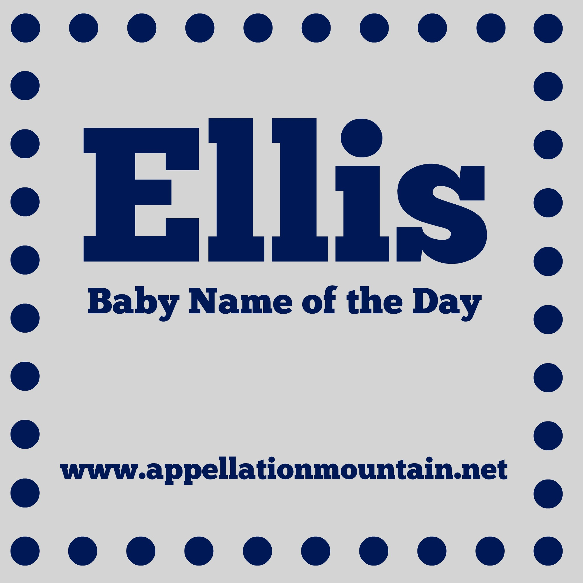 Ellis Baby Name Of The Day