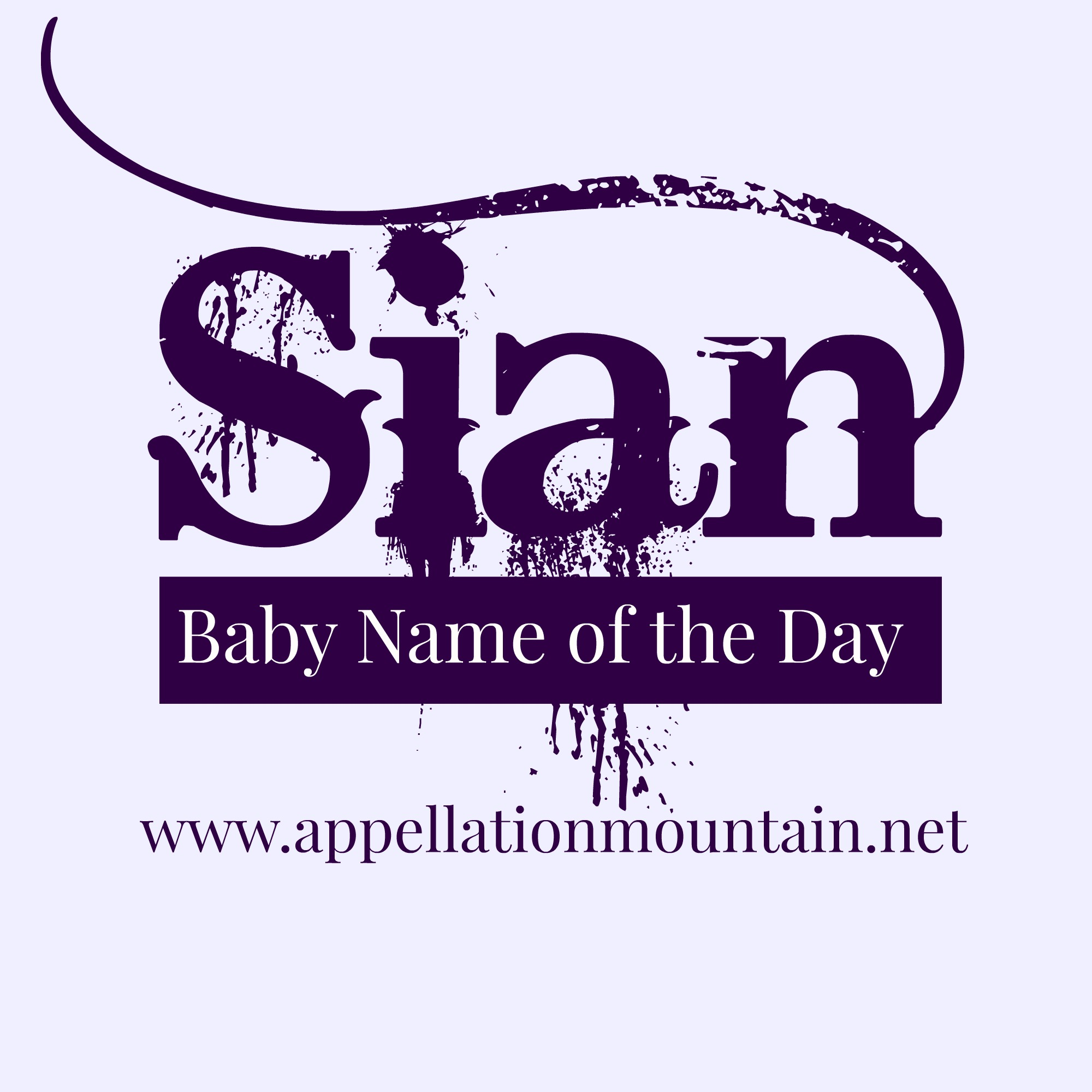 Sian: Baby Name of the Day - Appellation Mountain