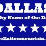 Dallas: Baby Name of the Day