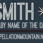 Smith: Baby Name of the Day