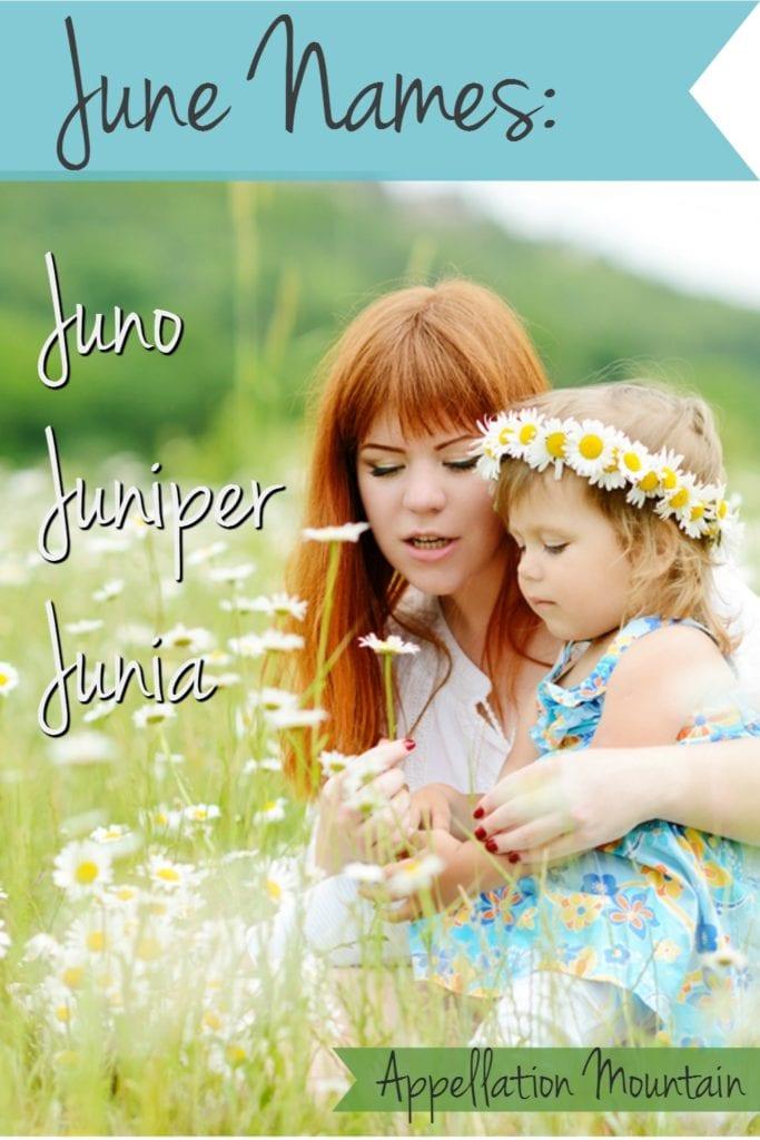 june names for baby girls Juno Juniper Junia