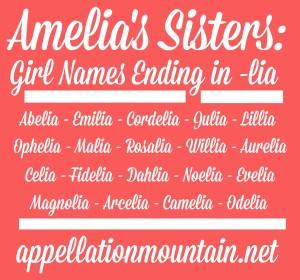 Amelia's Sisters: girl names ending in lia