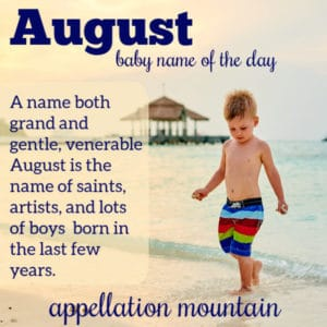 August: Baby Name of the Day