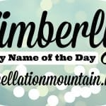 Kimberly: Baby Name of the Day