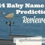 2014 Baby Name Predictions Reviewed