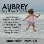 Aubrey: Baby Name of the Day