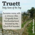 Truett: Baby Name of the Day