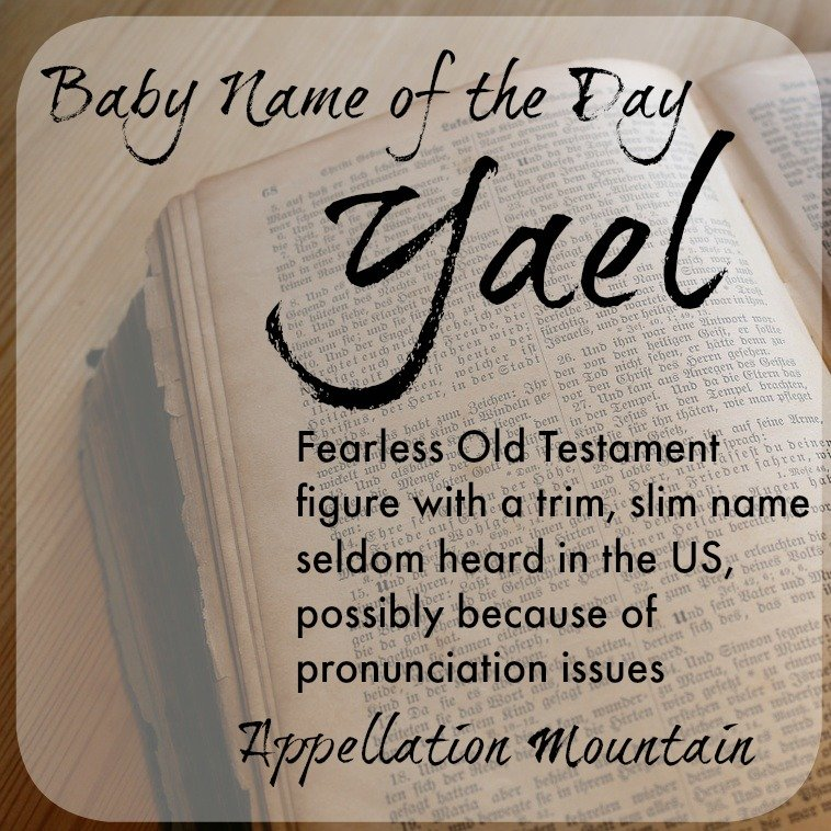 Yael Baby Name Of The Day