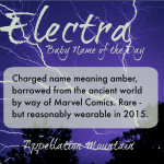Electra: Baby Name of the Day