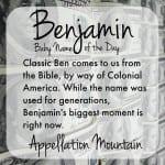 Benjamin: Baby Name of the Day