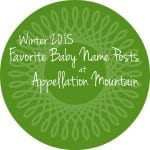 Favorite Baby Name Posts: First Quarter 2015