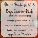 March Madness 2015: Boys Quarter Finals