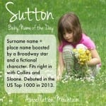 Sutton: Baby Name of the Day