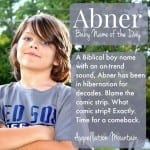 Abner: Baby Name of the Day