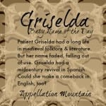 Griselda: Baby Name of the Day