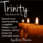 Trinity: Baby Name of the Day