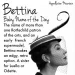 Bettina: Baby Name of the Day