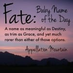 Fate: Baby Name of the Day