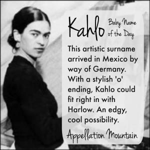 Kahlo: Baby Name of the Day