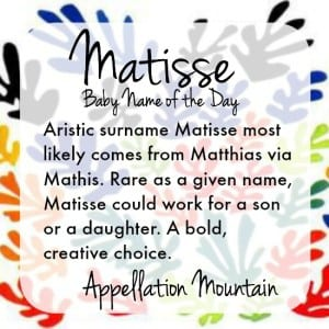 Matisse: Baby Name of the Day