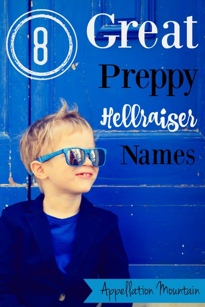 8 great preppy hellraiser names