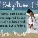 Marisol: Baby Name of the Day