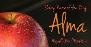 Alma: Baby Name of the Day