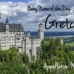 Gretchen: Baby Name of the Day
