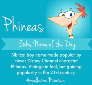 Phineas: Baby Name of the Day