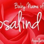 Rosalind: Baby Name of the Day