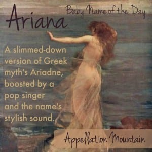 Ariana: Baby Name of the Day