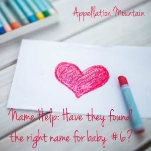 Name Help: Baby Number Six