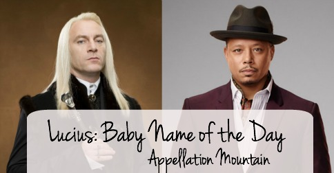 Lucius: Baby Name of the Day