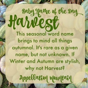 Harvest: Baby Name of the Day