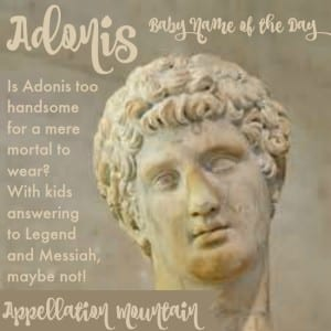 Adonis: Baby Name of the Day