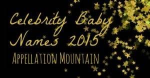 Celebrity Baby Names 2015