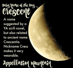 Crescent: Baby Name of the Day