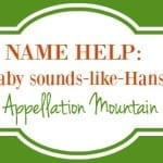Name Help: Baby Sounds Like Hanson