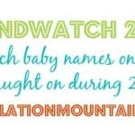 Baby Names: Trendwatch 2015 Report