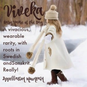 Viveka: Baby Name of the Day