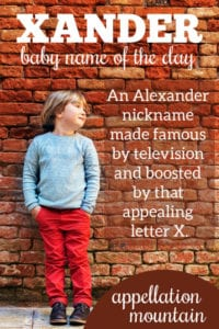 Xander: Baby Name of the Day